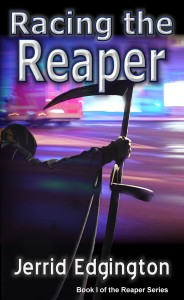 Racing the Reaper by Jerrid Edgington