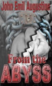 From the Abyss by John Emil Augustine